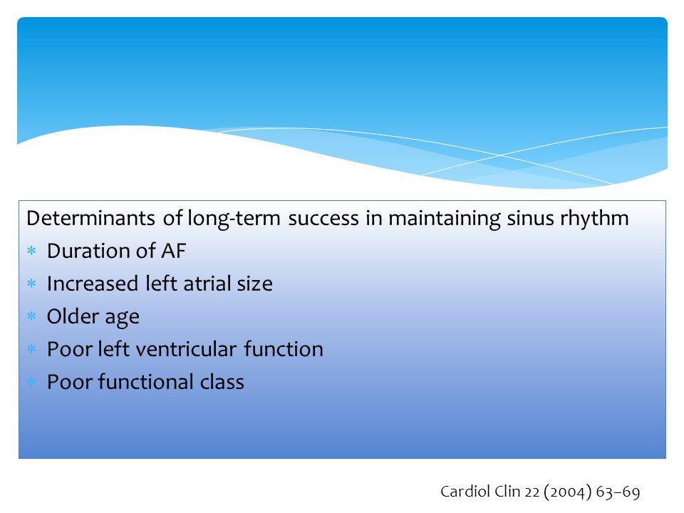 Determinants of long-term success in maintaining sinus rhythm