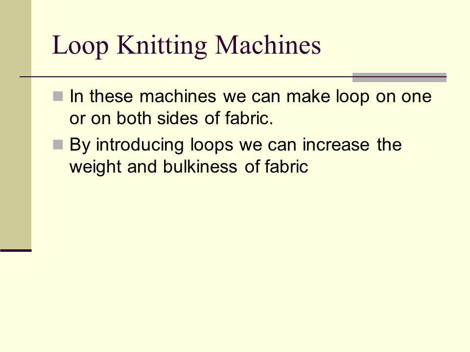 Loop Knitting Machines