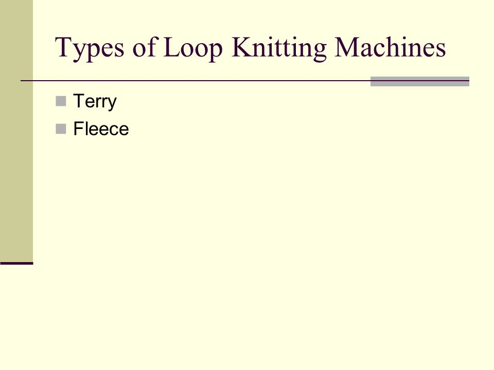 Types of Loop Knitting Machines