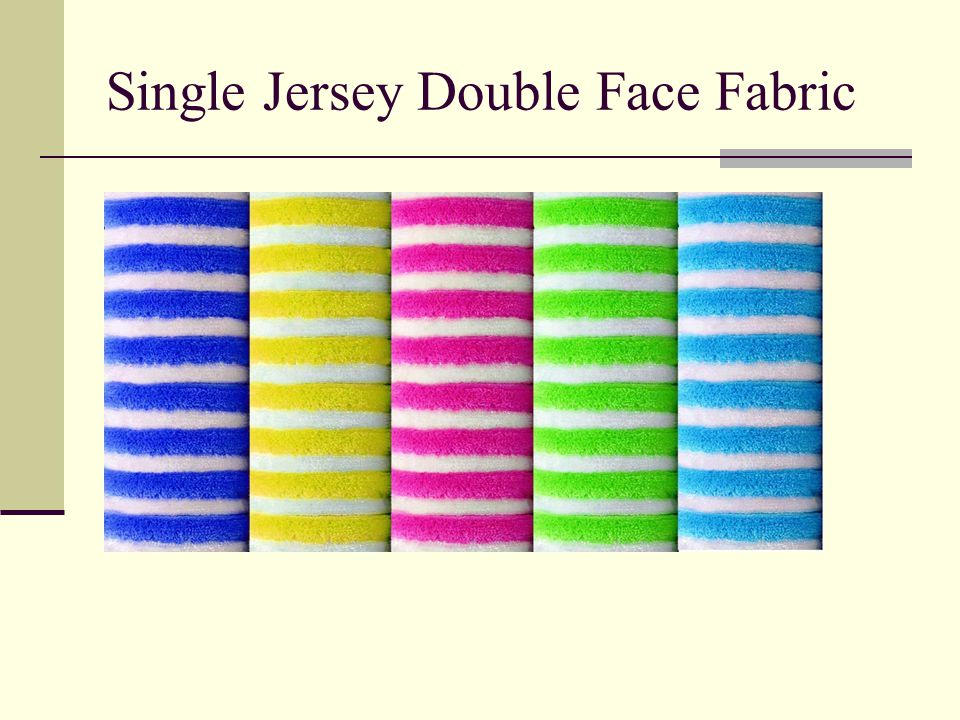 Single Jersey Double Face Fabric