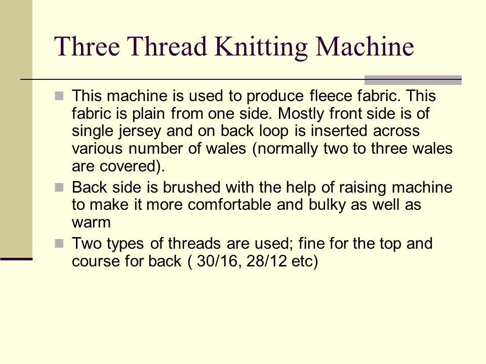 Three Thread Knitting Machine