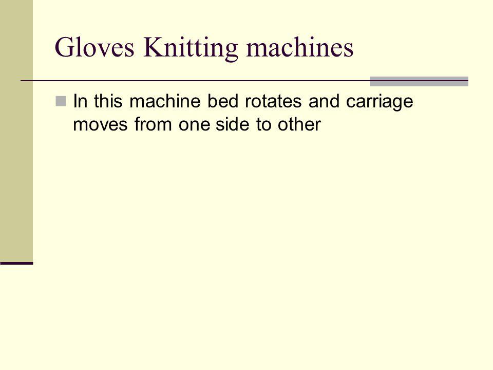 Gloves Knitting machines
