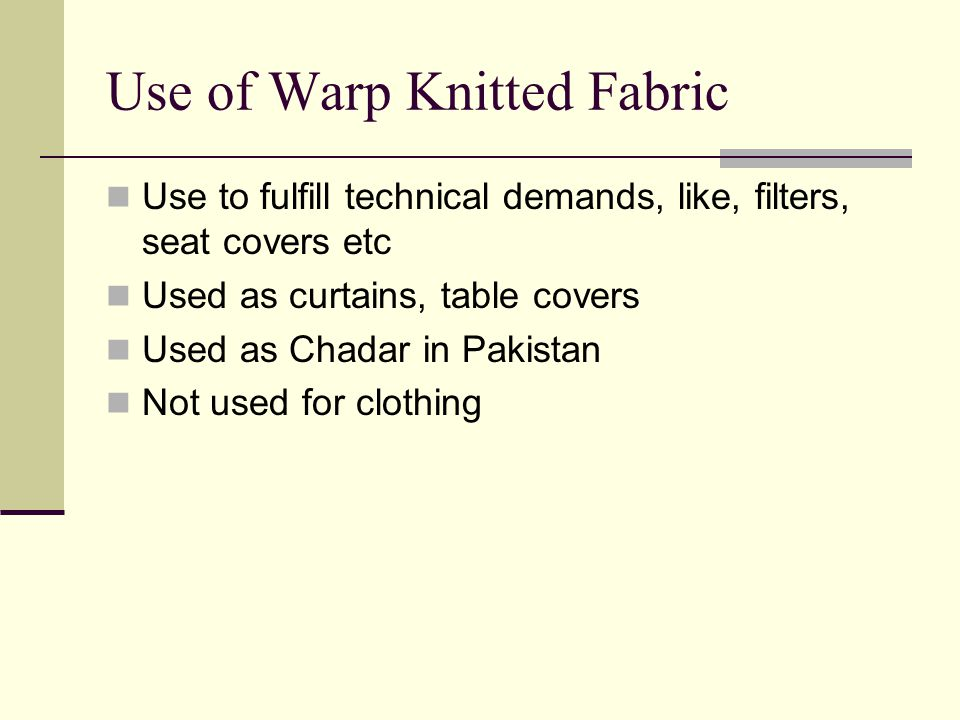 Use of Warp Knitted Fabric