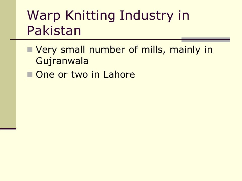 Warp Knitting Industry in Pakistan