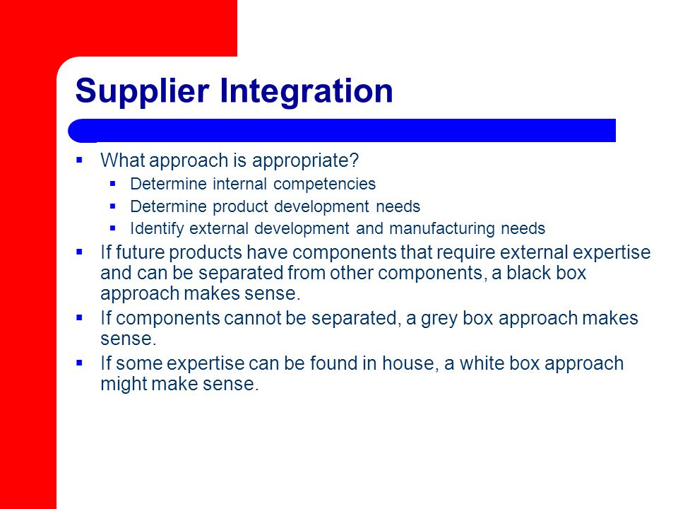 Supplier Integration What approach is appropriate