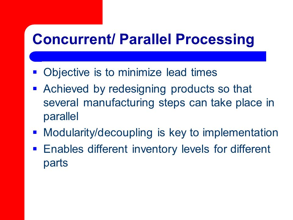 Concurrent/ Parallel Processing