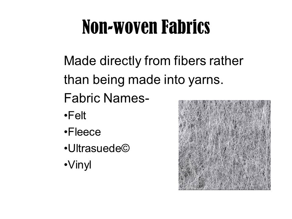 Non-woven Fabrics Made directly from fibers rather