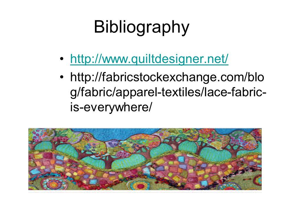 Bibliography http://www.quiltdesigner.net/