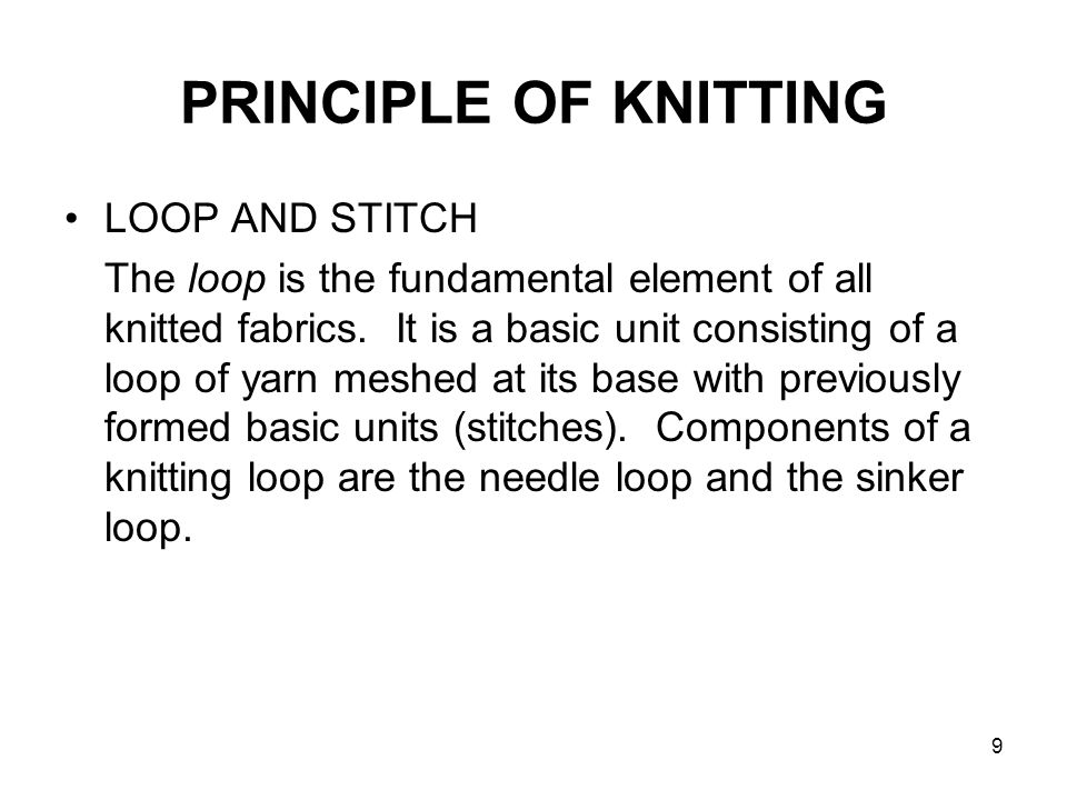 PRINCIPLE OF KNITTING LOOP AND STITCH