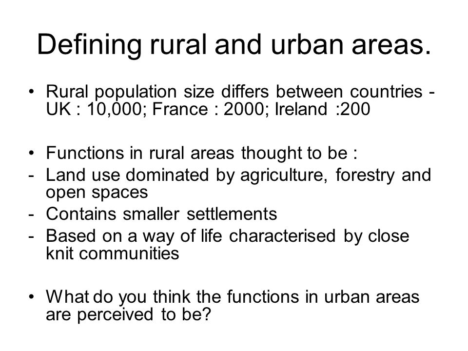 Defining rural and urban areas.