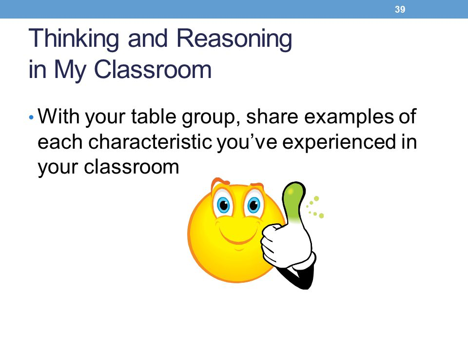 Thinking and Reasoning in My Classroom