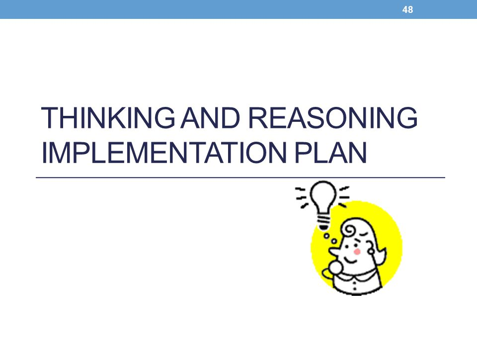 Thinking and Reasoning Implementation Plan