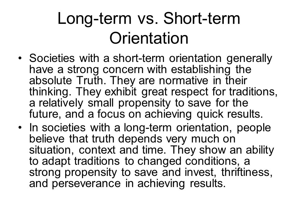 Long-term vs. Short-term Orientation