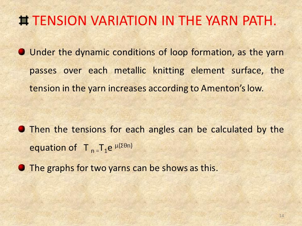 TENSION VARIATION IN THE YARN PATH.