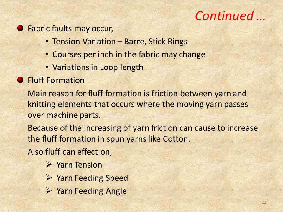 Continued … Fabric faults may occur,
