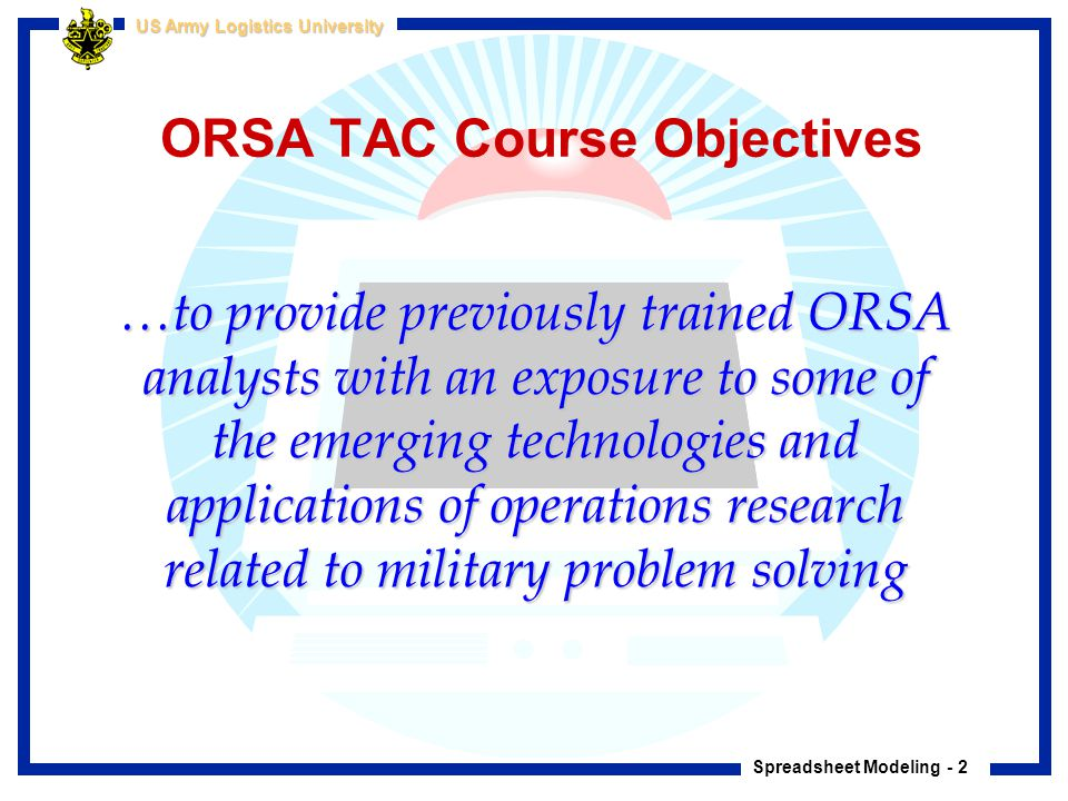 ORSA TAC Course Objectives