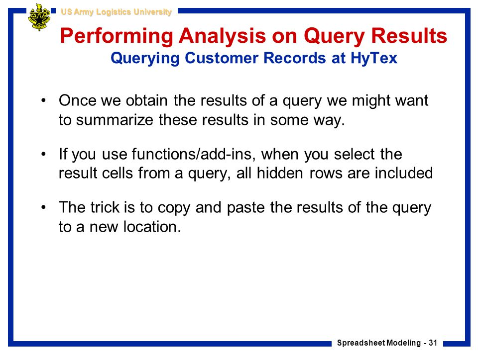 Performing Analysis on Query Results Querying Customer Records at HyTex