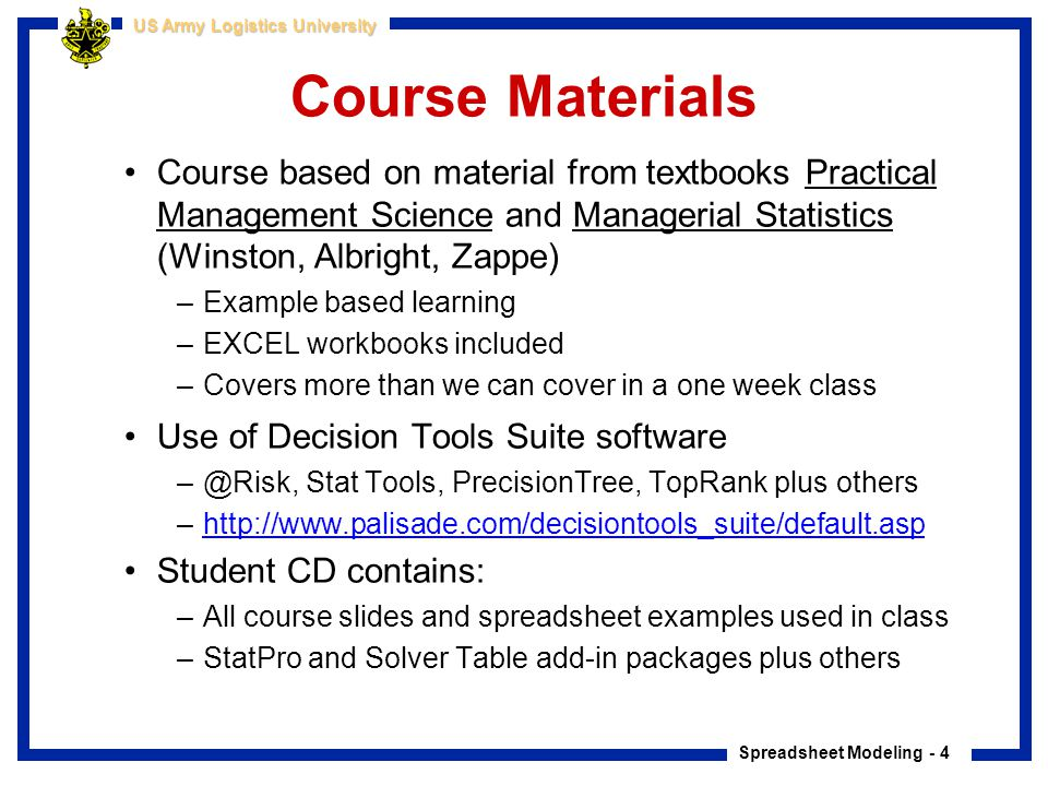 Course Materials Course based on material from textbooks Practical Management Science and Managerial Statistics (Winston, Albright, Zappe)
