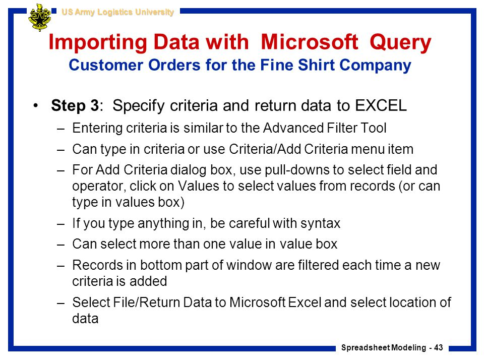 Importing Data with Microsoft Query Customer Orders for the Fine Shirt Company