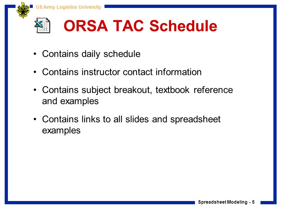 ORSA TAC Schedule Contains daily schedule