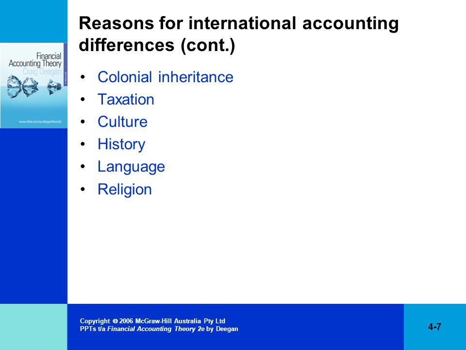 Reasons for international accounting differences (cont.)