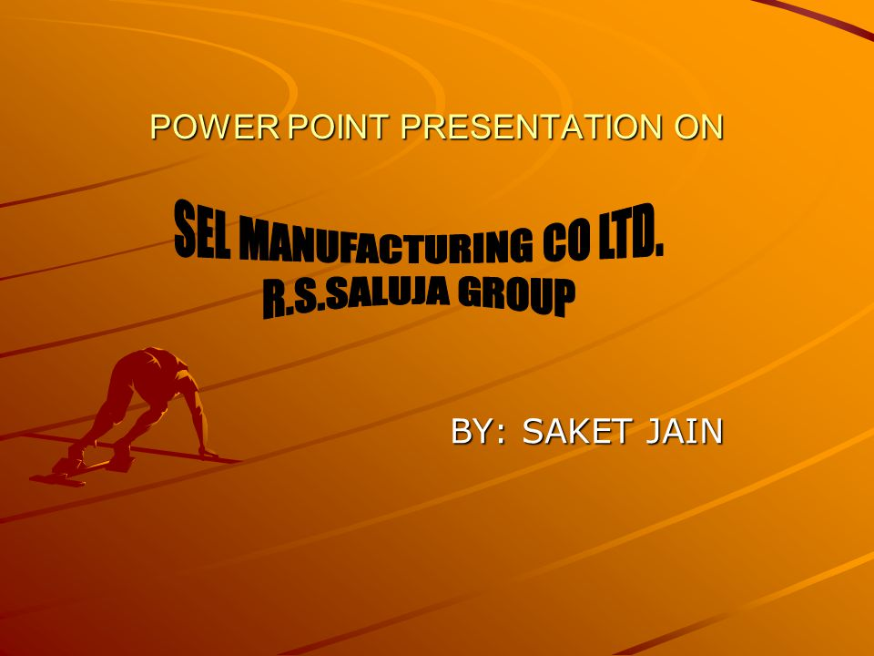 POWER POINT PRESENTATION ON