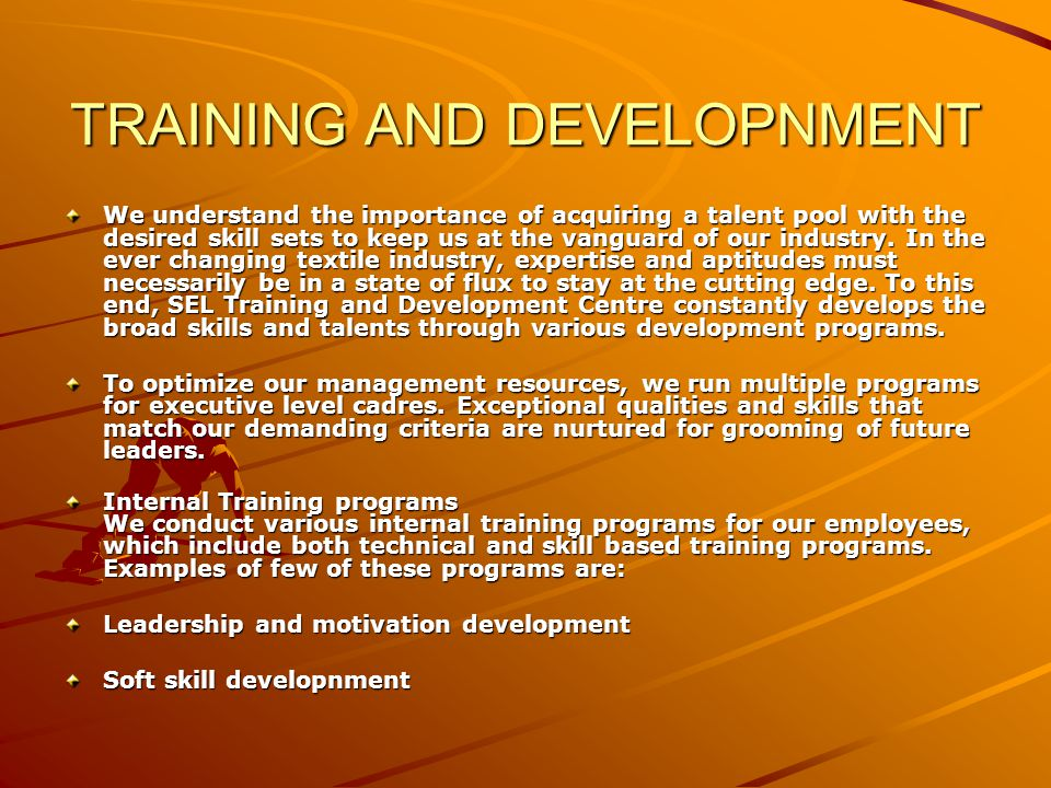 TRAINING AND DEVELOPNMENT