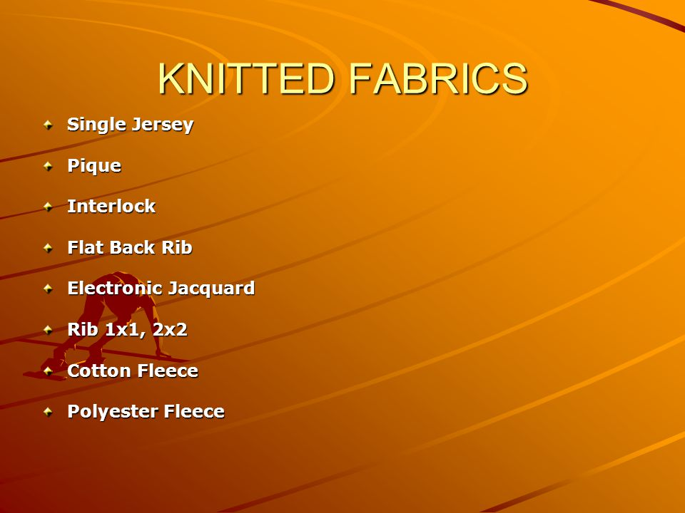 KNITTED FABRICS Single Jersey Pique Interlock Flat Back Rib