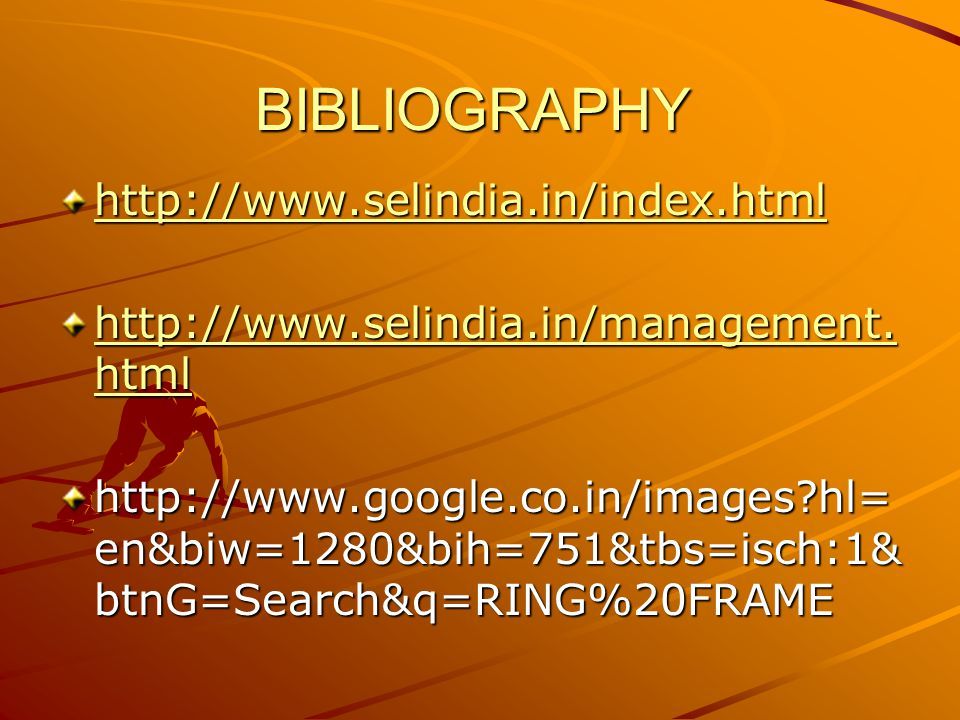 BIBLIOGRAPHY http://www.selindia.in/index.html