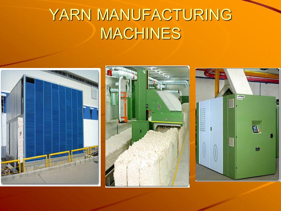 YARN MANUFACTURING MACHINES
