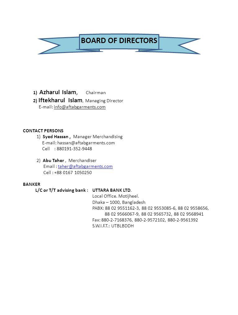 BOARD OF DIRECTORS 1) Azharul Islam, Chairman