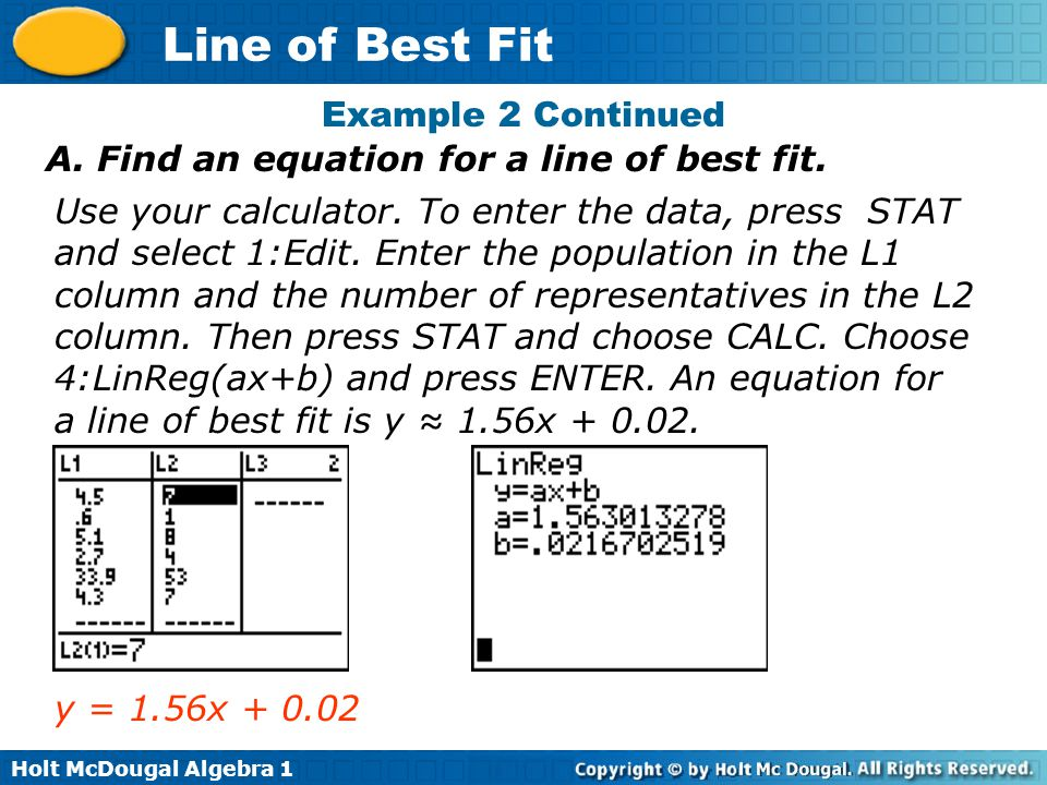 Example 2 Continued A. Find an equation for a line of best fit.