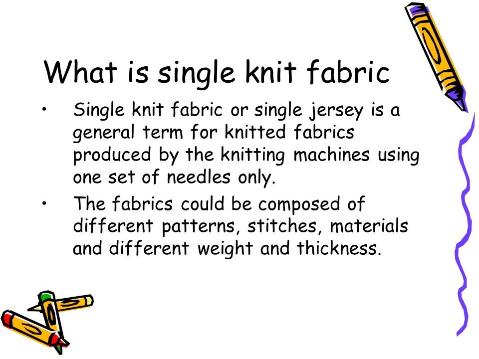 What is single knit fabric