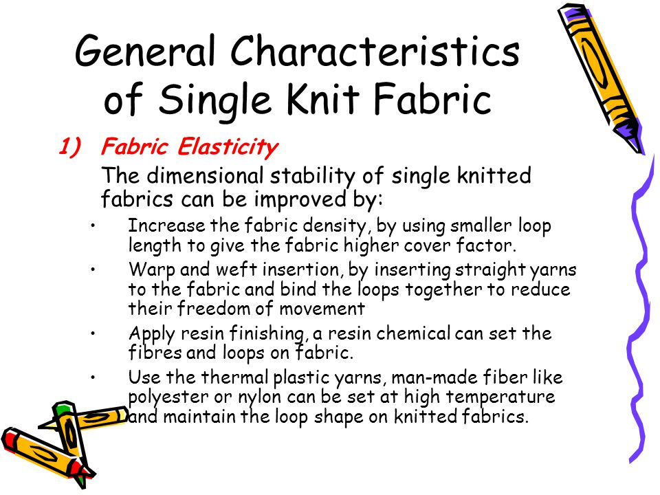 General Characteristics of Single Knit Fabric