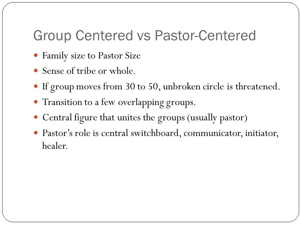 Group Centered vs Pastor-Centered