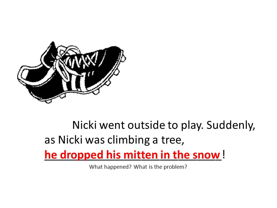 he dropped his mitten in the snow