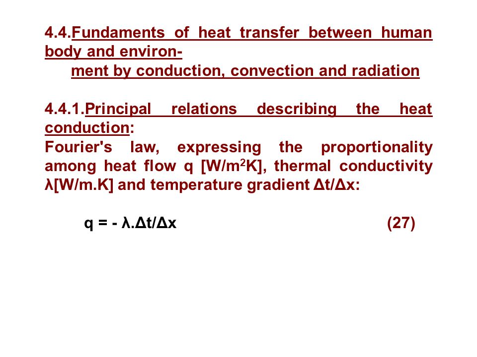 4.4.Fundaments of heat transfer between human body and environ-