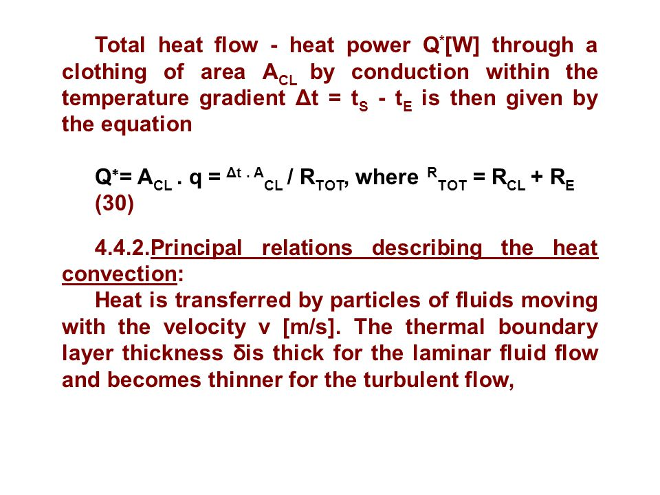 Total heat flow - heat power Q