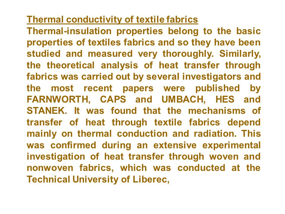 Thermal conductivity of textile fabrics