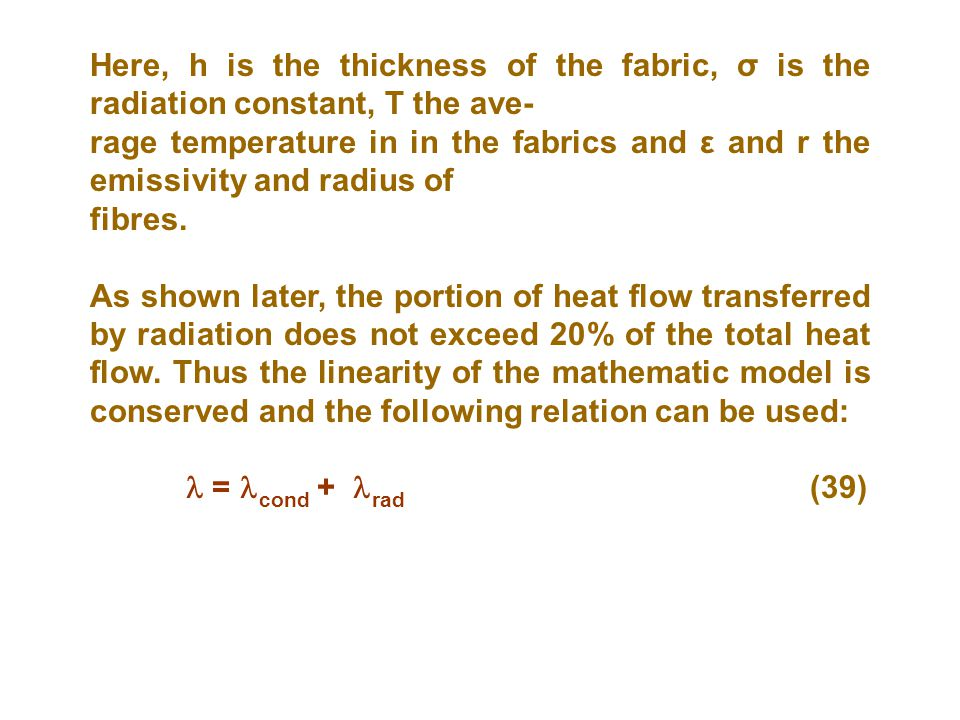 Here, h is the thickness of the fabric, σ is the radiation constant, T the ave-