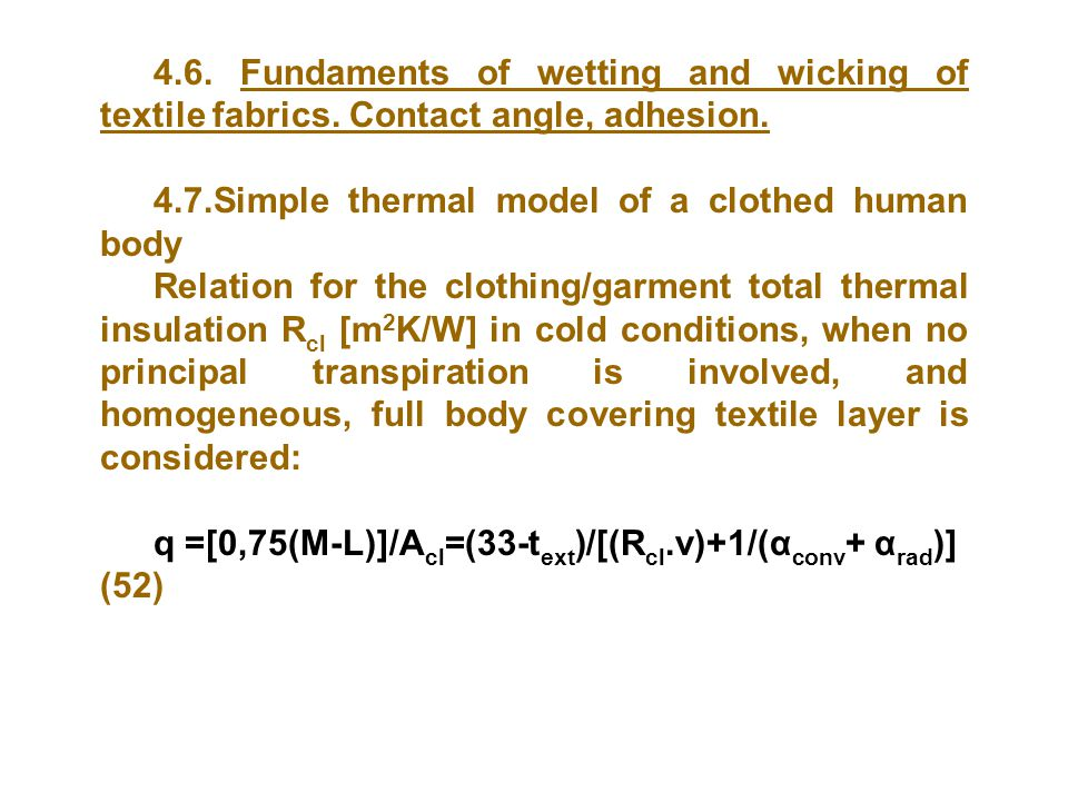 4. 6. Fundaments of wetting and wicking of textile fabrics