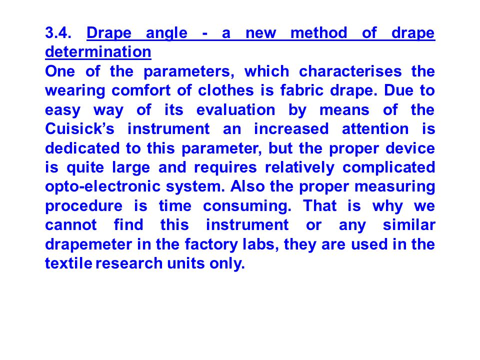 3.4. Drape angle - a new method of drape determination