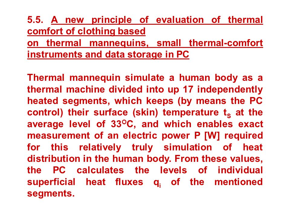 5.5. A new principle of evaluation of thermal comfort of clothing based