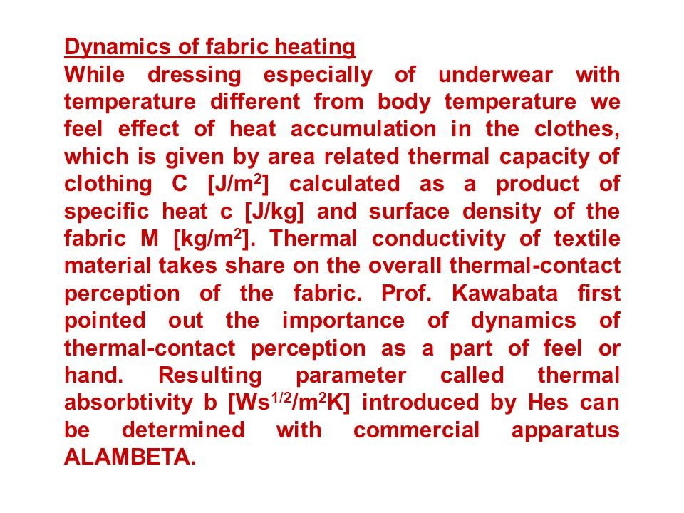 Dynamics of fabric heating