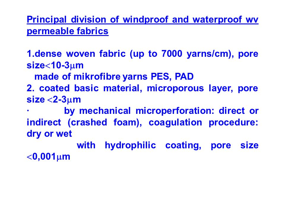 Principal division of windproof and waterproof wv permeable fabrics