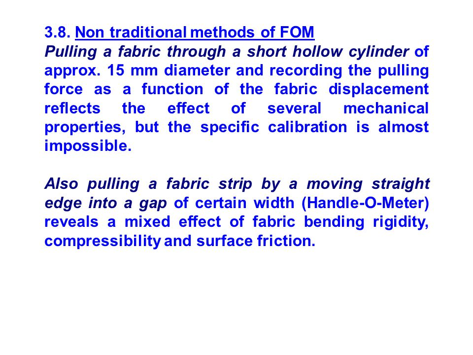 3.8. Non traditional methods of FOM