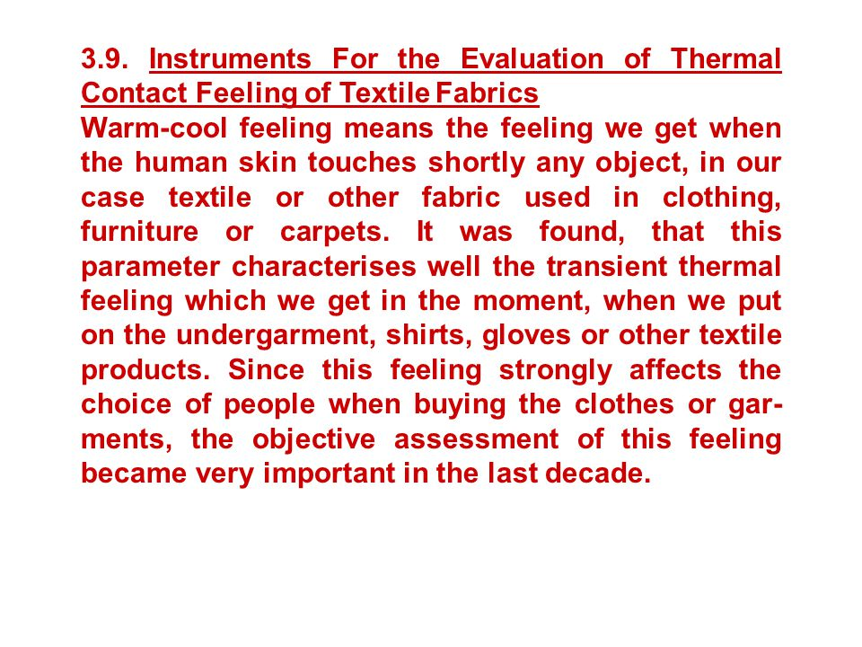 3.9. Instruments For the Evaluation of Thermal Contact Feeling of Textile Fabrics
