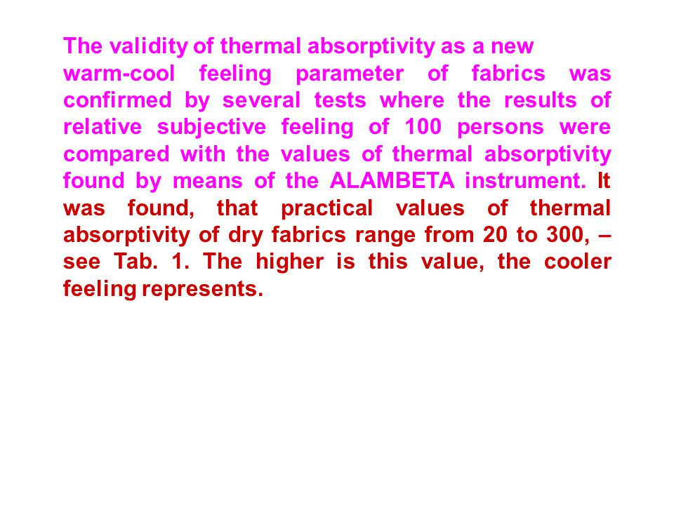 The validity of thermal absorptivity as a new