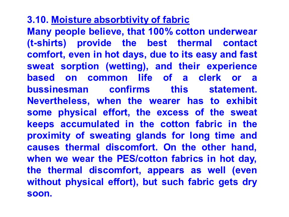 3.10. Moisture absorbtivity of fabric