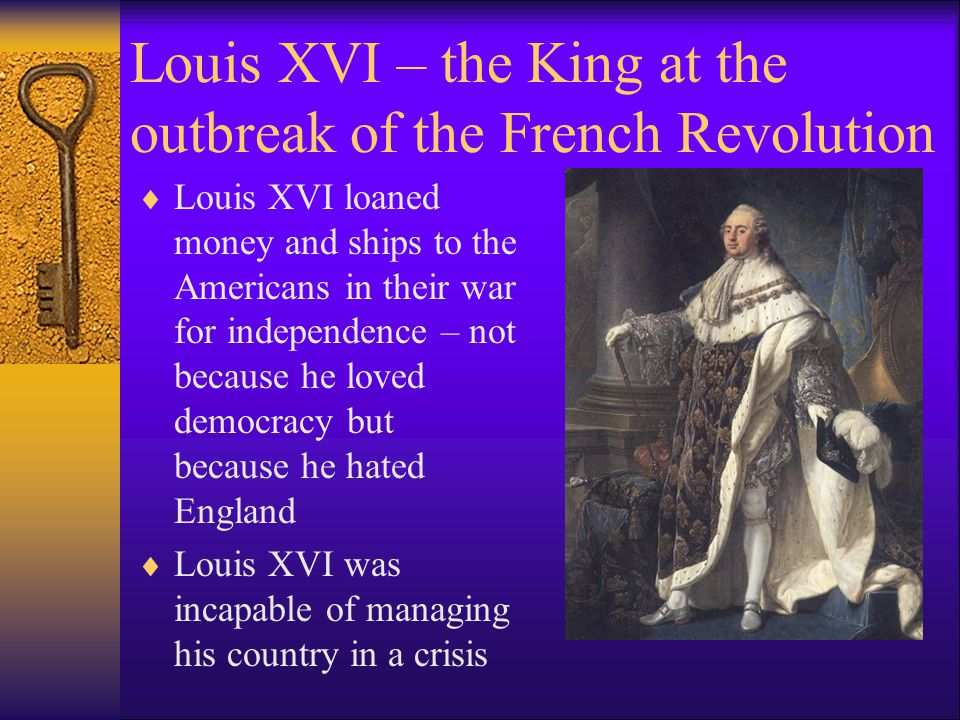 Louis XVI – the King at the outbreak of the French Revolution
